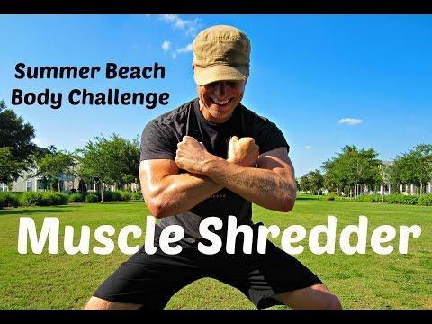 20 min Muscle Shredder Workout | Summer Beach Body Challenge 4 of 5