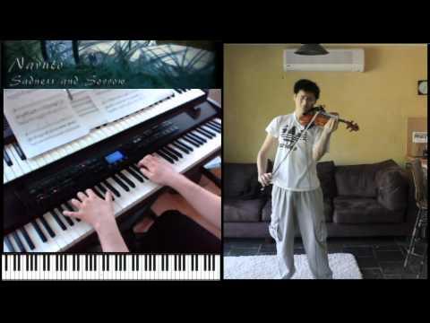 Naruto: Grief and Sorrow 'Violin and Piano'