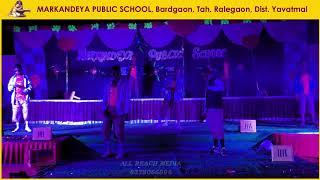 Markandeya Public School   Annual Day   Ralegaon   Part - 7