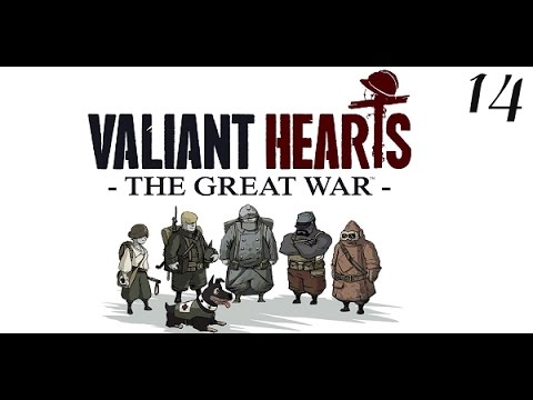 Let's Play Valiant Hearts The Great War (Stream Archive, Part 14)  