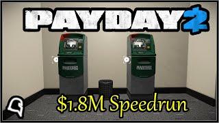 $1.8M Speedrun Solo [Payday 2]