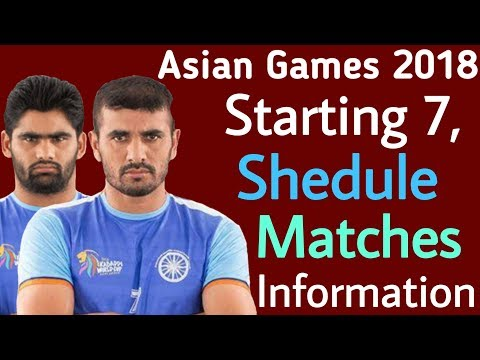 Kabaddi Asian Games 2018  Starting Date, Schedule, Fixtures And All Informations