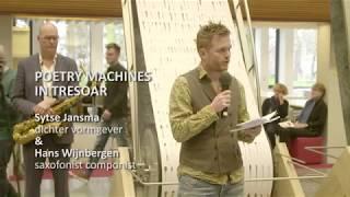 POETRY MACHINES IN TRESOAR Sytse Jansma, dichter vormgever & Hans Wijnbergen, saxofonist componist