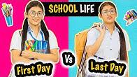 School Life : First Day Vs. Last Day | SAMREEN ALI