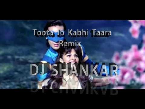 toota jo kabhi taara Remix  Dj shankar