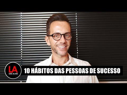 10 HÁBITOS DAS PESSOAS DE SUCESSO LEI DA ATRAÇÃO