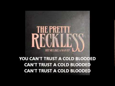 The Pretty Reckless - Cold Blooded:歌詞+翻譯