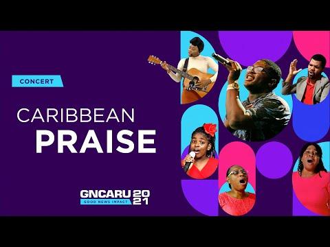 Caribbean Praise 2 || Good News Impact - Ep 16 || March 13th, 2021 || 5pm