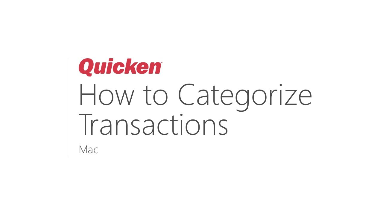 Quicken for Mac - How to Categorize Transactions