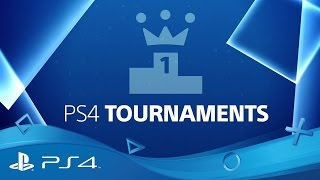 PlayStation 4 | Tournaments Feature Tutorial
