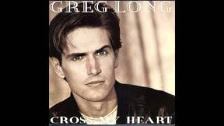 GREGG LONG   -I've Got a Feeling