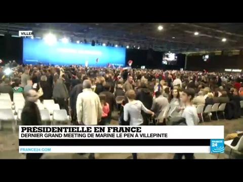 Présidentielle : dernier grand meeting de Marine Le Pen à Villepinte