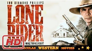 Lone rider ★★☆ PELICULA WESTERN ☆ ★ ★ HD