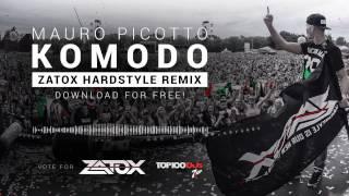 Mauro Picotto - Komodo (Zatox Hardstyle Remix) [FREE]