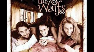 The Waifs [Live] - The Waitress