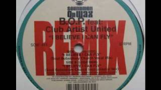 B.O.P. Feat. Club Artists United   - I Believe I Can Fly (Soul Subsidiary Church Vocal Mix)