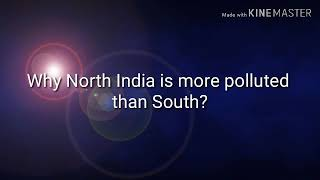 Why North India is more polluted than South India?| Delhi Air pollution decoded| Tamil
