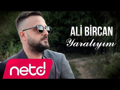 Ali Bircan - Yaralıyım