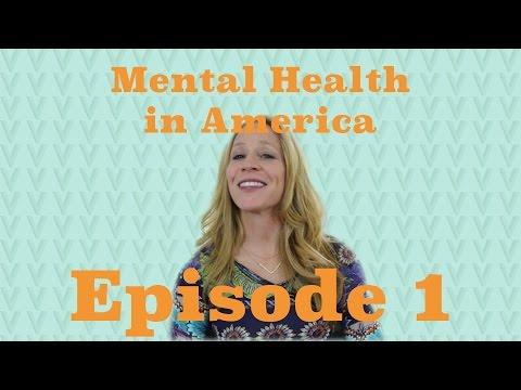 Mental Health in America - Ep.1
