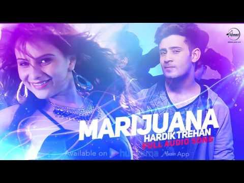 Marijuana ( Full Audio Song )   Hardik Trehan   Punjabi Song Collection   Speed Records