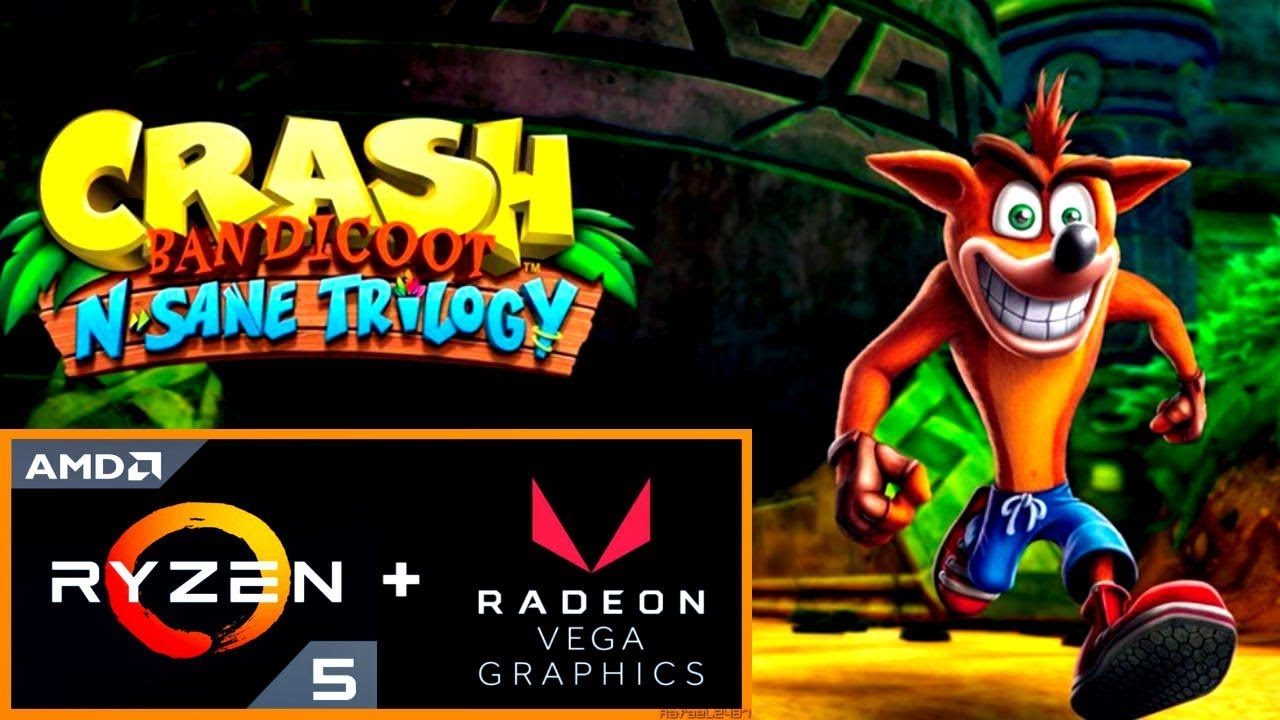 Crash Bandicoot N  Sane Trilogy (Ryzen 5 2400G + Radeon RX Vega 11) PC  Benchmark 720p HD