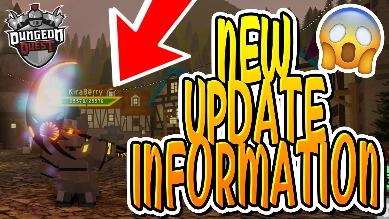 New Update Information For Dungeon Quest Roblox Youtube