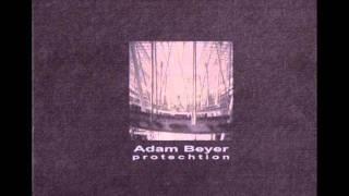 Adam Beyer - Protechtion