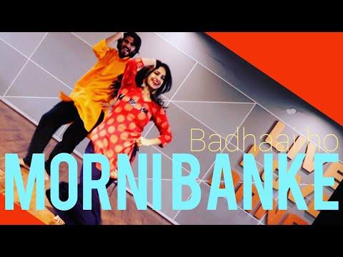 MORNI BANKE/ BADHAI HO/WEDDING DANCE/ GURU RANDHAWA/ NEHA KAKKAR/ BOLLYWOOD/ BHANGRA/