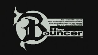 Let's Play The Bouncer! (Part 1)