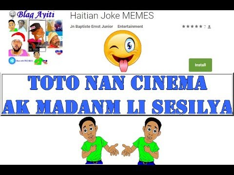 TOTO nan CINEMA ak madanm li Sesilya(Haitian joke memes) EPISODE #2