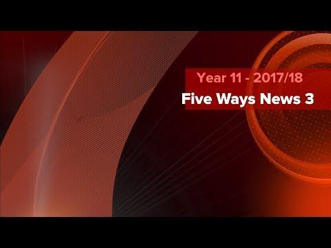 Five Ways News 3 - (2018)