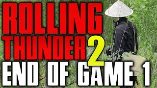 Slow End To Game 1 - Rolling Thunder 2 | Vietnam War Airsoft Game