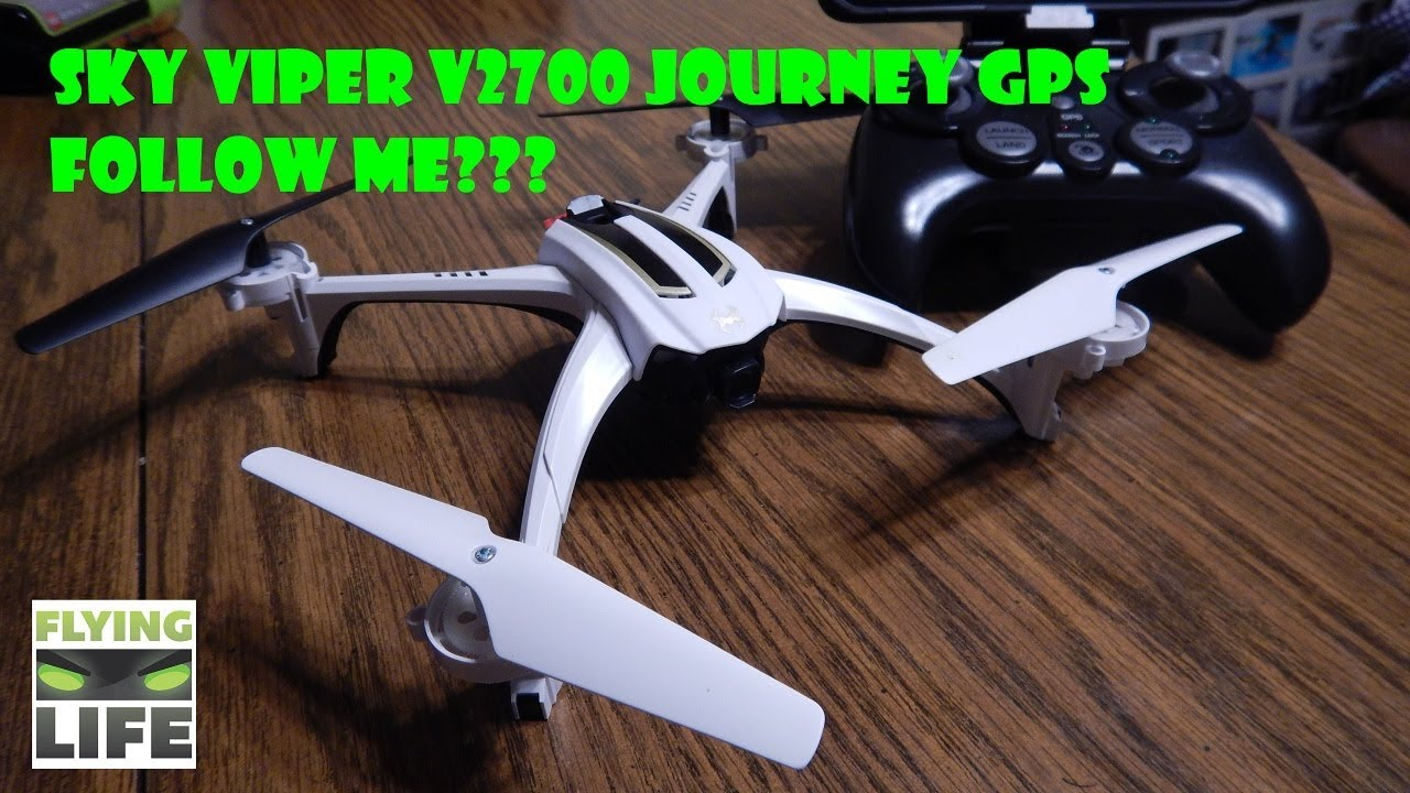 New Sky Viper Journey Pro Video Gps Drone V2700 1st Impressions 591xv Can39t Program Remote