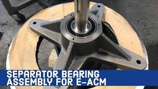 Separator Bearing Assembly for E-ACM