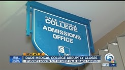 Dade Medical College abruptly closes