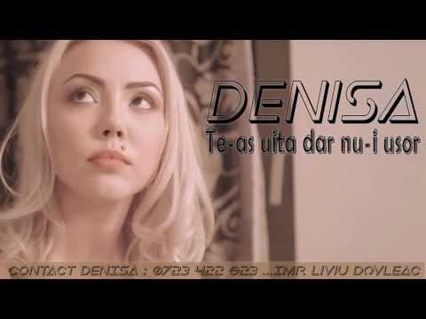 DENISA - TE-AS UITA DAR NU-I USOR (MELODIE ORIGINALA)