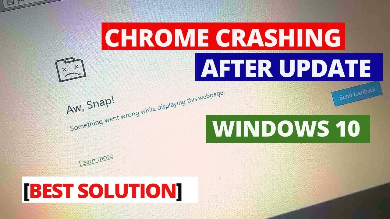 How To Fix Google Chrome Crashing After Latest Update Windows 10 | Chrome  not working windows 10