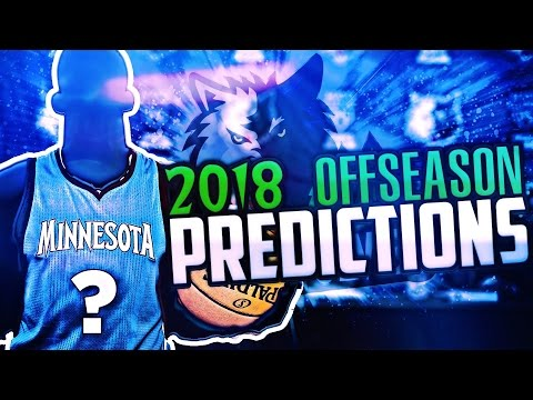 PREDICTING THE 2018 MINNESOTA TIMBERWOLVES OFFSEASON! NBA 2K17  MY LEAGUE CHALLENGE