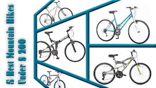 5 Best Mountain Bikes Under 200 Dollar | Best Cheap Mountain Bike in 2017 | Womens Mountain Bike