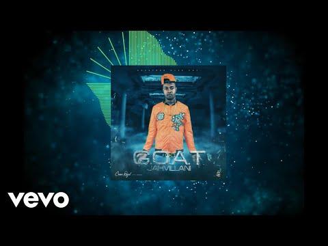 Jahvillani - GOAT (Official Audio)