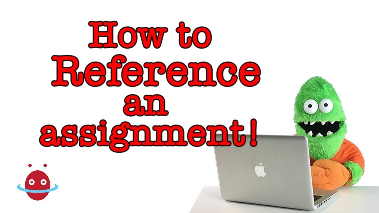How to reference my assignment