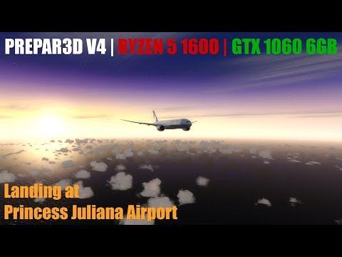[P3D v4] Landing in Sunset at Princess Juliana Airport (TNCM) [RYZEN 5 1600 | GTX 1060 6GB]