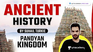 Pandyan Kingdom (Ancient History of India) | For UPSC CSE 2021/22 | By Suhail Turkie