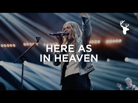 Here As In Heaven - Bethany Wohrle   Bethel Music Worship