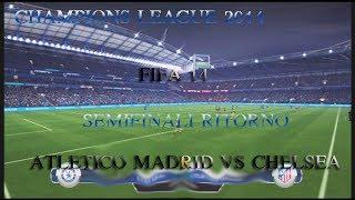 FIFA 14-  PRONOSTICO- ATLETICO MADRID VS CHELSEA CHAMPIONS LEAGUE 14- SEMIFIALI RITORNO-