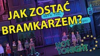 Symulator Bramkarza klubowego - Not Tonight (odc. 1) / 21.08.2018 (#2)