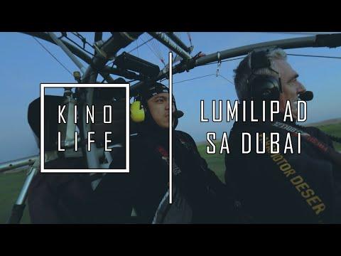 KINO LIFE - LUMILIPAD SA DUBAI (PART 1)