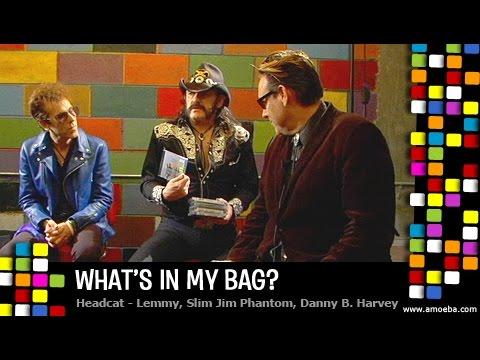 HeadCat (Lemmy, Slim Jim Phantom & Danny B. Harvey) - What's In My Bag?