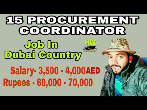60000 To 70000 Rupees Monthly Salary, For 15 Procurement coordinater, Post At Dubai