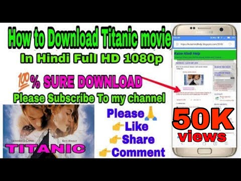 How to Download Titanic Full movie Hindi...
